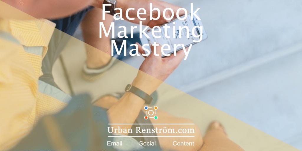 FacebookMarketingMastery
